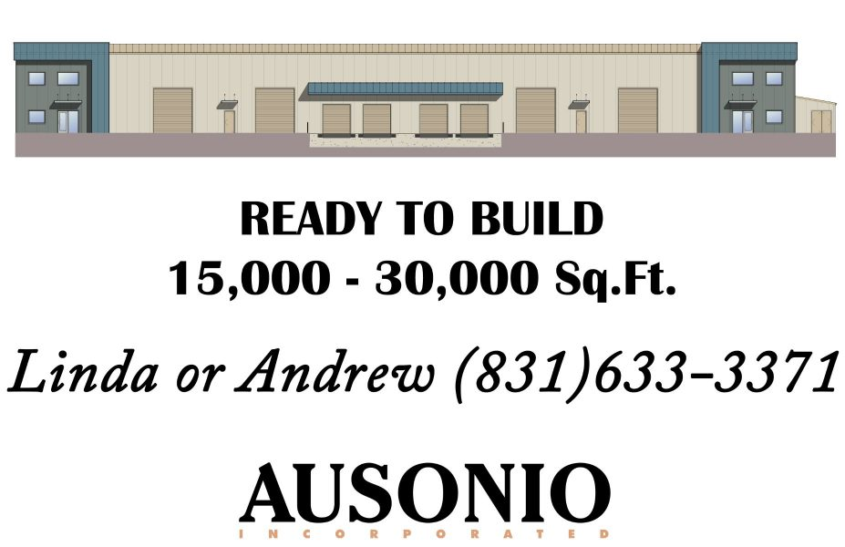 """An image of a sales flyer for lot 49 of Castroville Industrial Park. Text says """"Ready to Build. 15,000-30000 square feet. Linda or Andrew (831) 633-3371. Ausonio Incorporated Logo."""